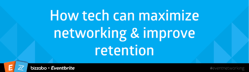 use technology to maximize networking at your event