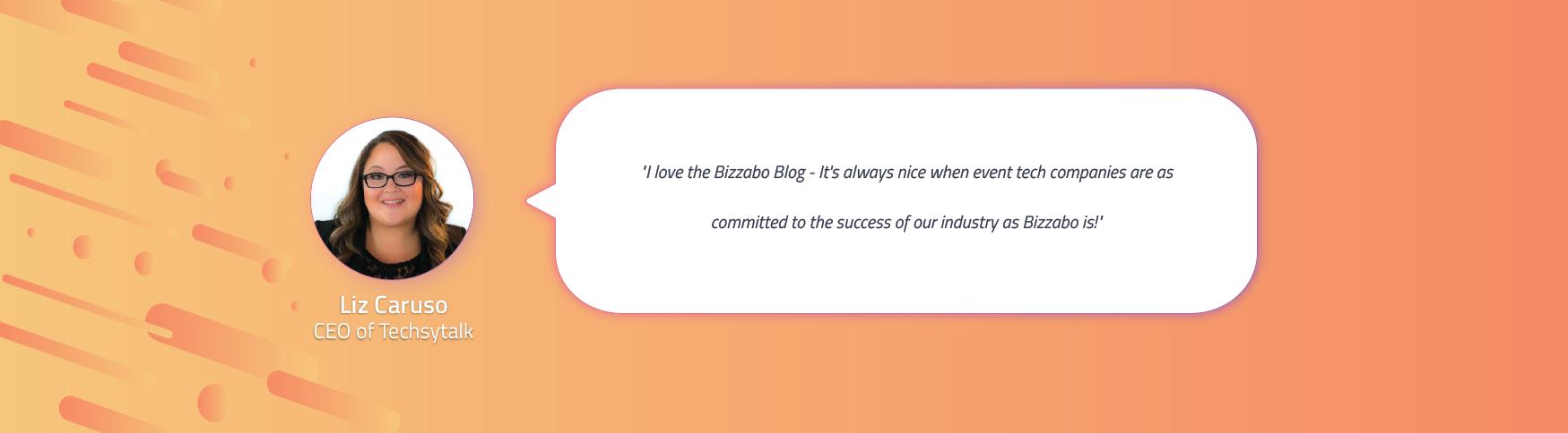 Liz King's Endorsement of the Bizzabo Blog