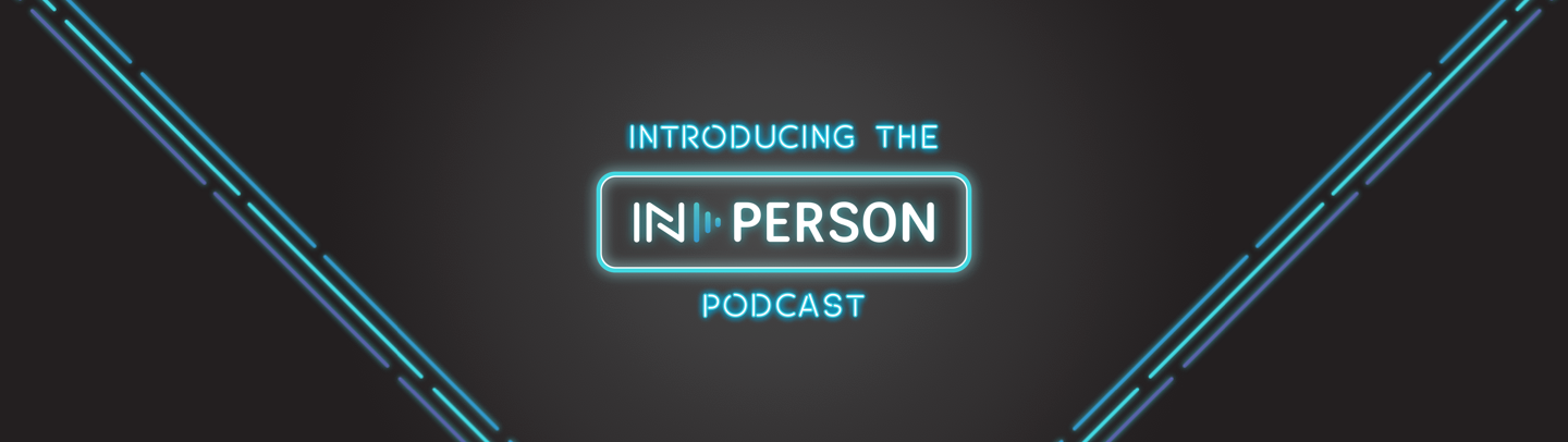 IN-PERSON Podcast Background image